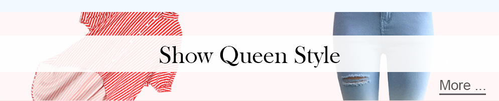 Show  Queen Style
